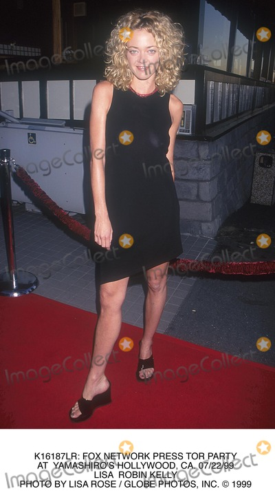 Lisa Kelly Photo -  Fox Network Press Tor Party at Yamashiros Hollywood CA 072299 Lisa Robin Kelly Photo by Lisa Rose  Globe Photos Inc